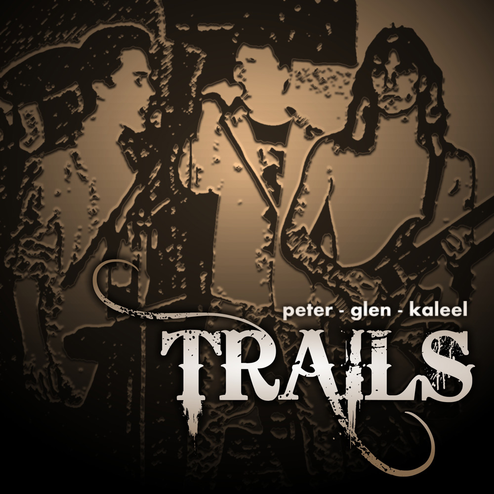 The 'Trails' album cover, featuring Peter Fothergill, Glen Davison and Kaleel Zibe
